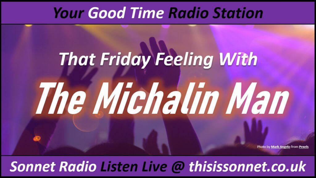 That Friday Feeling With The Michalin Man