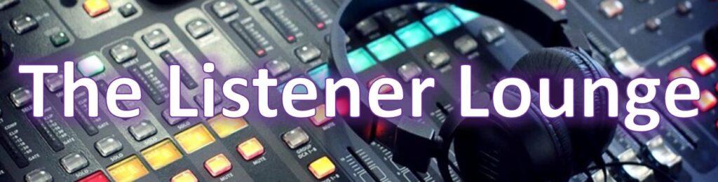 Listener Lounge