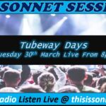 Sonnet Sessions Present Tubeway Days – 30/03/21 @8pm