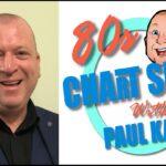 Paul Kazam's 80's Chart Show: Saturday 6pm – 8pm