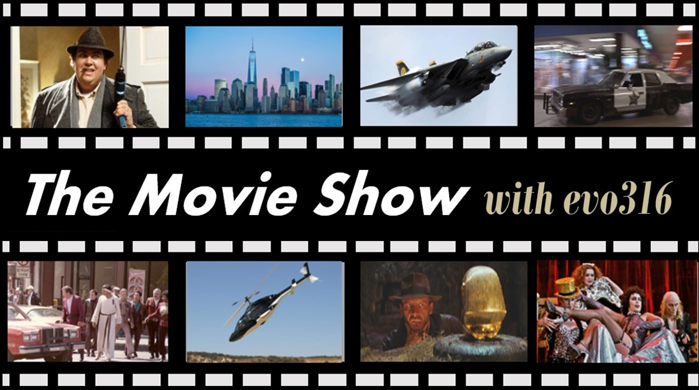 The Movie Show with evo316: 1st Friday of Each Month –  19:00 to 21:00